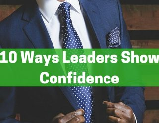 10 Ways Leaders Show Confidence